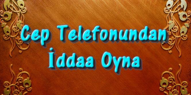 Telefondan İddaa Oyna, Cep Telefonundan İddaa Nasıl Oynanır?, Telefondan İddaa Nasıl Oynanır?, Telefondan İddaa Sonuçları, Cep Telefonu İddaa Programı